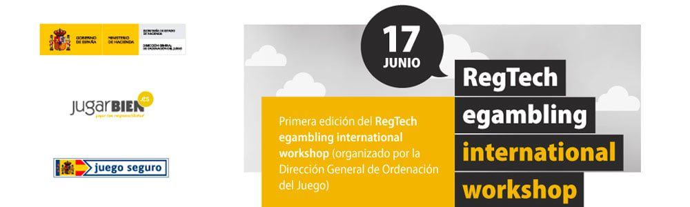 Primera edición del RegTech Egambling International Workshop