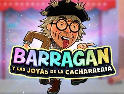 Barragan y Las Joyas De La Cacharreria